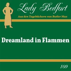 109: Dreamland in Flammen