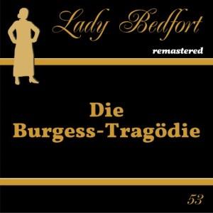 53: Die Burgess-Tragödie