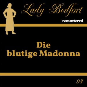 94: Die blutige Madonna